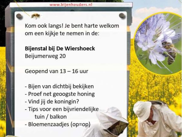 Kom zaterdag gezellig even langs! Je bent welkom bij de bijenstal van de Wiershoeck.